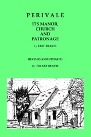 Perivale: Its Manor, Church and Patronage ebook by Hilary Beavis