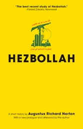 Hezbollah: A Short History - A Short History ebook by Augustus Richard Norton