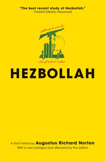 Hezbollah - A Short History - Updated Edition ebook by Augustus Norton