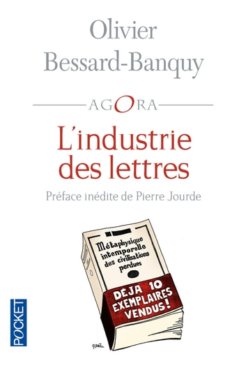 L'industrie des lettres eBook by Olivier BESSARD-BANQUY,Pierre JOURDE,François LAURENT