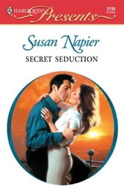 Secret Seduction ebook by Susan Napier