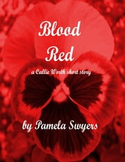 Blood Red ebook by Pamela Swyers