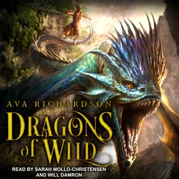 Dragons of Wild audiobook by Ava Richardson