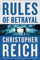 Rules of Betrayal ebook by Christopher Reich