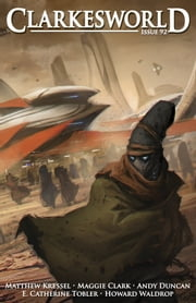 Clarkesworld Magazine Issue 92 ebook by Neil Clarke,Matthew Kressel,Howard Waldrop