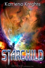 Starchild ebook by Katriena Knights