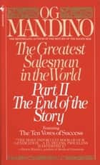 The Greatest Salesman in the World, Part II ebook by Og Mandino