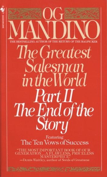 The Greatest Salesman in the World, Part II - The End of the Story ebook by Og Mandino
