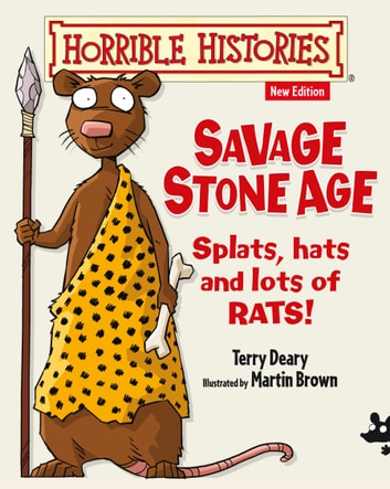 Horrible Histories: Savage Stone Age ebook by Terry Deary
