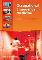 Occupational Emergency Medicine ebook by Michael Greenberg