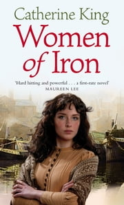 Women Of Iron ebook by Catherine King
