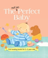 The Not so Perfect Baby ebook by Nicola Baxter