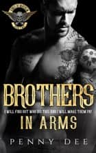 Brothers in Arms - The Kings of Mayhem MC, #2 ebook by Penny Dee