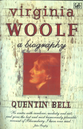 Virginia Woolf - A Biography ebook by Quentin Bell