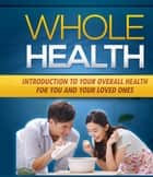 Whole Health ebook by Anonymous