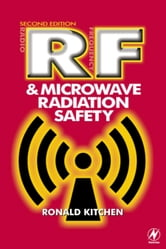 RF and Microwave Radiation Safety ebook by Kitchen, Ronald