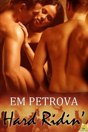 Hard Ridin' ebook by Em Petrova