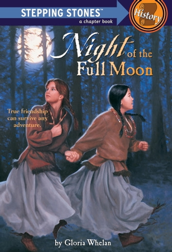 Night of the Full Moon ebook by Gloria Whelan