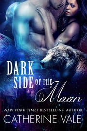 Dark Side Of The Moon ebook by Catherine Vale