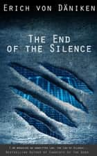 The End of the Silence ebook by