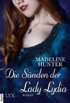 Die Sünden der Lady Lydia ebook by Madeline Hunter, Anja Mehrmann