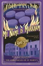 My Name is Markham ebook by
