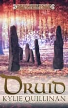 Druid ebook by Kylie Quillinan