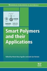 Smart Polymers and their Applications ebook by Maria Rosa Aguilar,J.S. Román