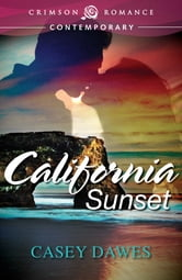 California Sunset ebook by Casey Dawes