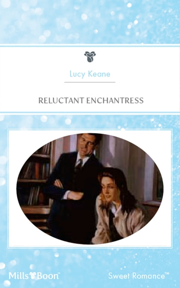 Reluctant Enchantress ebook by Lucy Keane