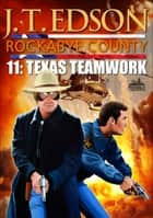 Rockabye County 11: Texas Teamwork ebook by