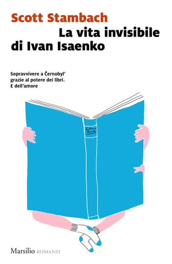 La vita invisibile di Ivan Isaenko ebook by Scott Stambach