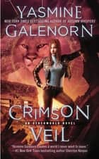 Crimson Veil - An Otherworld Novel ebook by Yasmine Galenorn