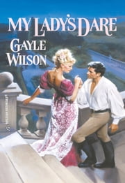 My Lady's Dare ebook by Gayle Wilson