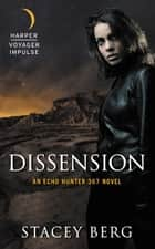 Dissension ebook by Stacey Berg