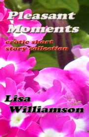 Pleasant Moments ebook by Lisa Williamson