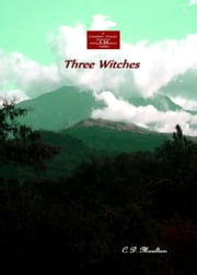 Three Witches ebook by CD Moulton