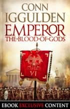 Emperor: The Blood of Gods (Special Edition) (Emperor Series, Book 5) ebook by Conn Iggulden