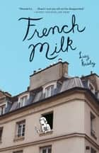 French Milk ebook by Lucy Knisley