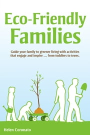 Eco-Friendly Families ebook by Helen Coronato