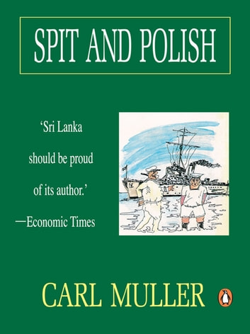 Spit And Polish ebook by Carl Muller