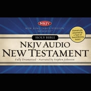 Dramatized Audio Bible - New King James Version, NKJV: New Testament - MP3 Download audiobook by Thomas Nelson