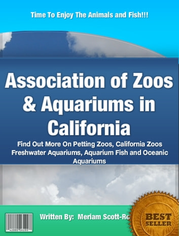 Association of Zoos & Aquariums in California ebook by Meriam Scott-Rotan