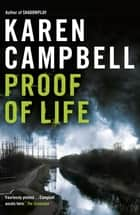 Proof of Life ebook by Karen Campbell