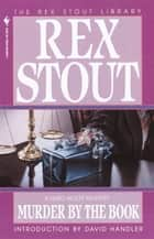Murder by the Book ebook by Rex Stout