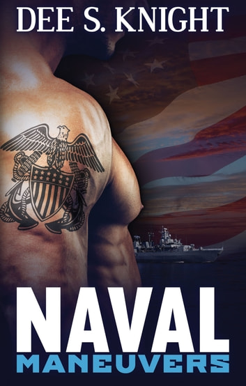 Naval Maneuvers ebook by Dee S. Knight