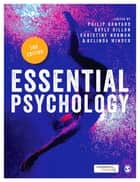 Essential Psychology ebook by Philip Banyard, Gayle Dillon, Dr Belinda Winder,...