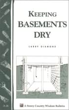 Keeping Basements Dry ebook by Larry Diamond