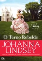 O Terno Rebelde ebook by Johanna Lindsey