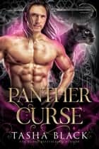 Panther Curse - Shifters Bewitched #3 ebook by